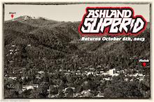The 12+ Mile Ashland Super D is Back!