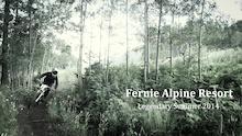 Fernie Alpine Resort: Bike Crew Update #3, 2014