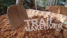 Video: Trail Makeover 2014