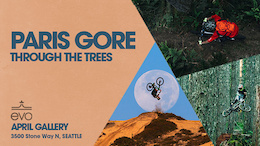 evo Portland Presents Paris Gore - Through the Trees