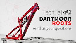 Dartmoor TechTalk - Roots Frame. Send us your questions!