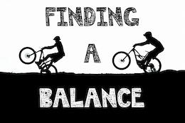 Finding a Balance - Video