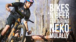 Bikes N Beer with Neko Mulally - Video