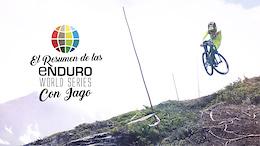 El Resumen de las Enduro World Series con Iago - Episodio Dos