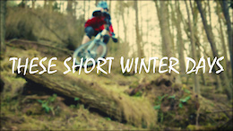 These Short Winter Days - Video