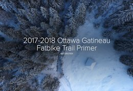 2017-2018 Ottawa Gatineau Fatbike Trail Primer