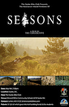The Sooke Bike Club Presents The Vancouver Island Premiere of Seasons