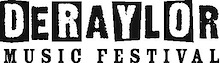 Deraylor launches with a great line­up and exclusive deals for early ticket  buyers