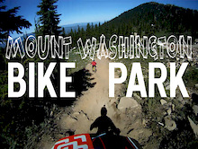Oak Bay Bikes at Mt. Washington Bike Park Video
