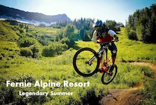 Fernie Alpine Resort Bike Park Update #2