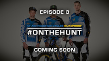 Video: #OnTheHunt: Episode 3 Trailer